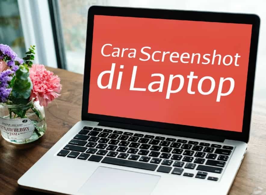 7 cara screenshot laptop dengan cepat